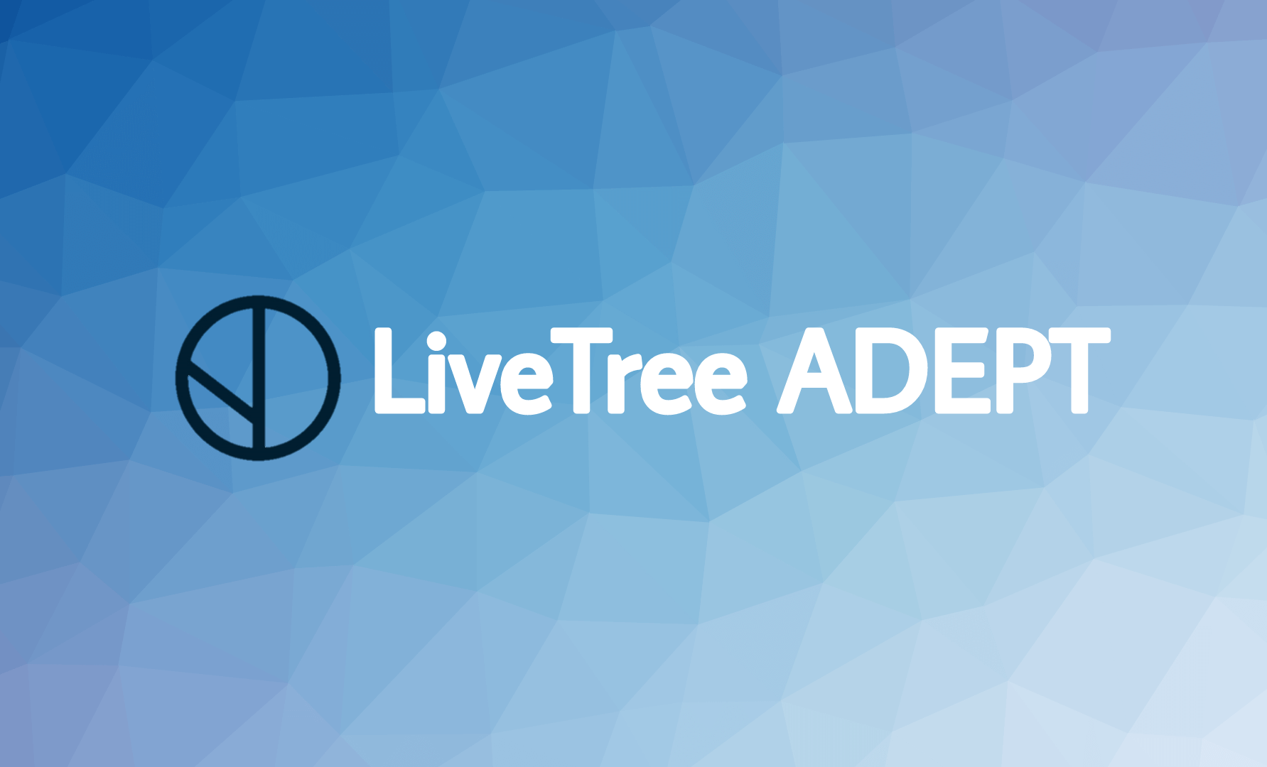 Background-LiveTree ADEPT